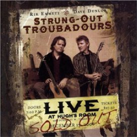 """Live At Hugh's Room"" ~ Strung-Out Troubadours"